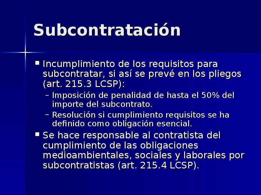 Efectos, cumprimento e extinción dos contratos. Subcontratación